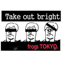 Take out bright