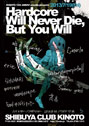 「Hardcore Will Never Die, But You Will」